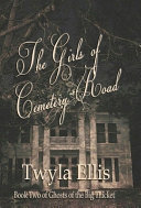 The Girls of Cemetery Road