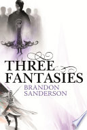 Three Fantasies Tales From The Cosmere