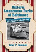 Historic Amusement Parks of Baltimore