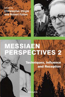Pdf Messiaen Perspectives 2: Techniques, Influence and Reception Telecharger