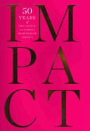 Cover of Impact : 50 years of the Council of Fashion Designers of America
