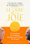 Le Livre de la joie. Le bonheur durable dans un monde en mouvement Pdf/ePub eBook