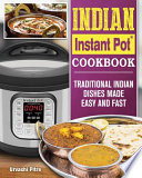 Indian Instant Pot(R) Cookbook