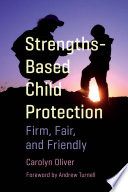 Strengths Based Child Protection