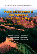 Physics and Engineering of High performance Electron Storage Rings and Application of Superconducting Technology