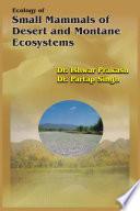Ecology of Small Mammals of Desert   Montane Ecosystems
