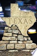 The Road to Pleasant Farm  Texas