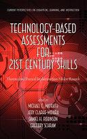 Technology based Assessments for 21st Century Skills