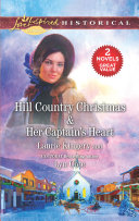 Hill Country Christmas Her Captain s Heart