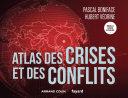 Pdf Atlas des crises et des conflits - 5e éd. Telecharger