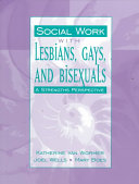 Social Work with Lesbians  Gays  and Bisexuals