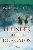 Thunder on the Dos Gatos (West Texas Sunrise Book #4) Book