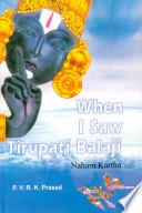 When I Saw Tirupati Balaji