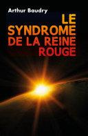 Pdf Le Syndrome de la Reine Rouge Telecharger