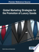 Global Marketing Strategies For The Promotion Of Luxury Goods PDF