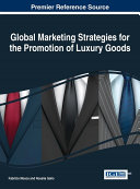Global Marketing Strategies for the Promotion of Luxury Goods