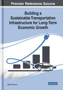 Building a Sustainable Transportation Infrastructure for Long Term Economic Growth
