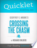 Quicklet on Geoffrey A  Moore s Crossing the Chasm  Marketing and Selling High Tech Products to Mainstream Customers