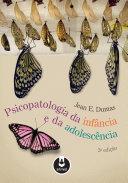 Psicopatologia da Infância e da Adolescência - 3.ed.
