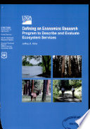 Defining an Economics Research Program to Describe and Evaluate Ecosystem Services