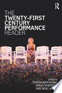 The Twenty First Century Performance Reader Book PDF