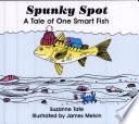 Spunky Spot