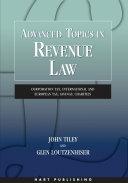 Advanced Topics in Revenue Law