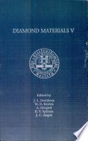 Proceedings of the Fifth International Symposium on Diamond Materials Book