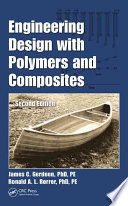 Engineering Design with Polymers and Composites  Second Edition