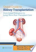 Quick Guide to Kidney Transplantation
