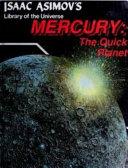 Mercury  the Quick Planet