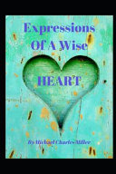 Expressions Of A Wise Heart
