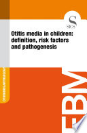 Otitis media in children: definition, risk factors and pathogenesis