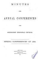 General Minutes of the Annual Conferences of the United Methodist Church in the United States  Territories  and Cuba