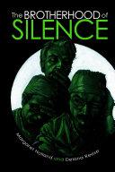 The Brotherhood of Silence