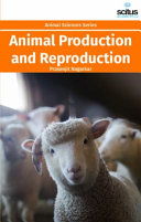 Animal Production and Reproduction
