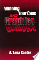 Winning Your Case With Graphics Book