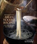 The World's Best Asian Noodle Recipes Pdf/ePub eBook