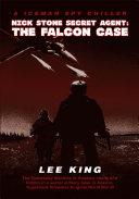 Nick Stone Secret Agent  The Falcon Case