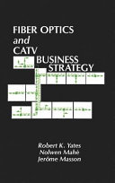 Fiber Optics and CATV Business Strategy