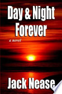 Day and Night, Forever