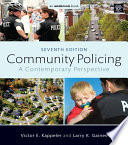 Community Policing  : A Contemporary Perspective