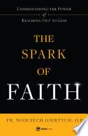 The Spark of Faith