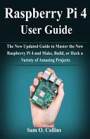 Raspberry Pi 4 User Guide