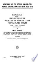 Department of the Interior and Related Agencies Appropriations for Fiscal Year 1971, Hearings Before ... 91-2, on H.R. 17619