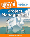 The Complete Idiot s Guide to Project Management  5th Edition
