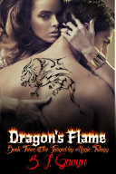 Dragon's Flame: Book Three of the Forged by Magic Trilogy