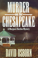 MURDER ON THE CHESAPEAKE: A MARGARET BARLOW MYSTERY