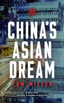 China's Asian Dream