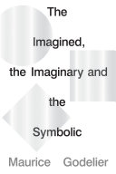 The Imagined  the Imaginary and the Symbolic